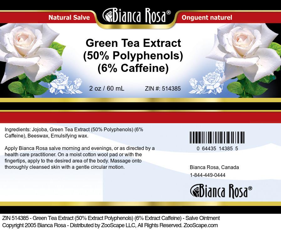 Green Tea Extract (50% Polyphenols) (6% Caffeine) - Salve Ointment