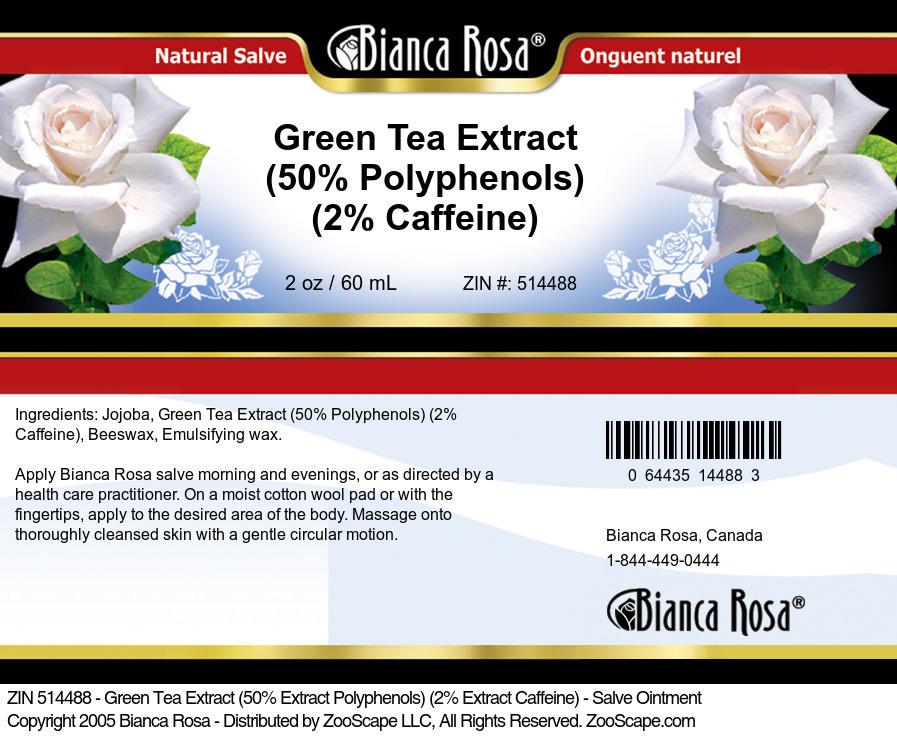 Green Tea Extract (50% Polyphenols) (2% Caffeine) - Salve Ointment